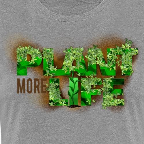 plant more life - Women's Premium T-Shirt