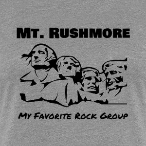 Mt. Rushmore - Rock Group - Women's Premium T-Shirt