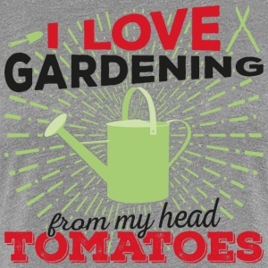 I love gardening from my head tomatoes (dark) - Women's Premium T-Shirt