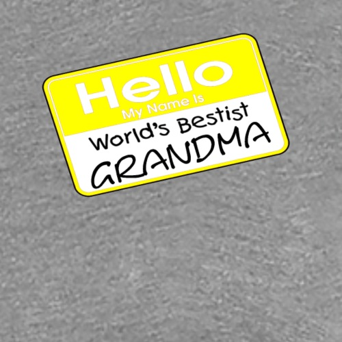 World's Bestist Grandma - Women's Premium T-Shirt