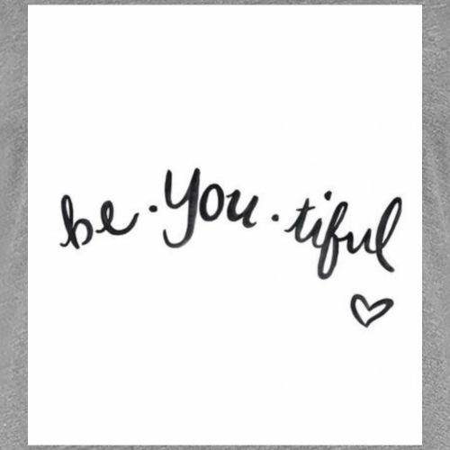 Be-YOU-tiful - Women's Premium T-Shirt