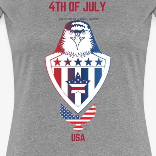 4TH OF JULY USA INDEPENDENCE DAY - Women's Premium T-Shirt