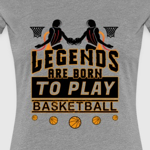 Basketball Sport For Legends - Women's Premium T-Shirt