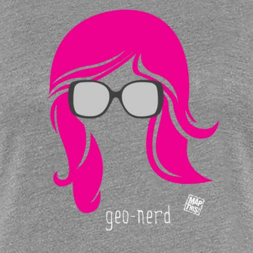 Geo Nerd (her) - Women's Premium T-Shirt