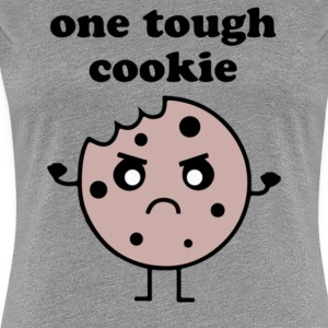 One Tough Cookie - Women's Premium T-Shirt