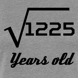 Square Root Of 1225 35 Years Old - Women's Premium T-Shirt