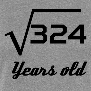 Square Root Of 324 18 Years Old - Women's Premium T-Shirt