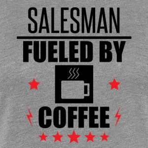 Salesman Fueled By Coffee - Women's Premium T-Shirt