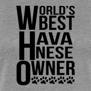 World's Best Havanese Owner - Women's Premium T-Shirt