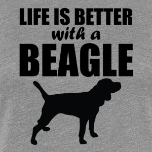 Life Is Better With A Beagle - Women's Premium T-Shirt