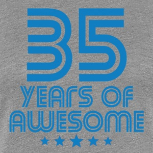 35 Years Of Awesome 35th Birthday - Women's Premium T-Shirt