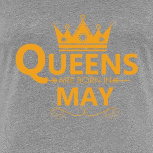 Women s Queens are born in MAY T Shirt - Women's Premium T-Shirt