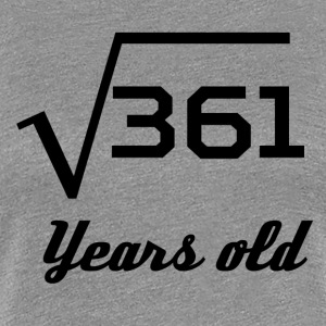 Square Root Of 361 19 Years Old - Women's Premium T-Shirt