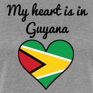 My Heart Is In Guyana - Women's Premium T-Shirt