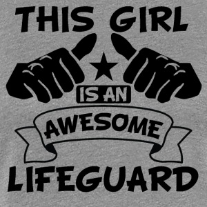 This Girl Is An Awesome Lifeguard - Women's Premium T-Shirt