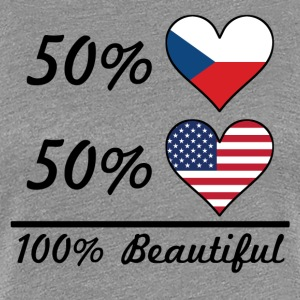 50% Czech 50% American 100% Beautiful - Women's Premium T-Shirt