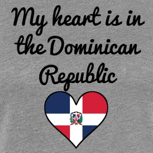 My Heart Is In the Dominican Republic - Women's Premium T-Shirt