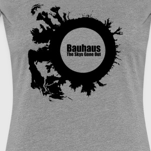 Bauhaus The Skys Gone Out - Women's Premium T-Shirt