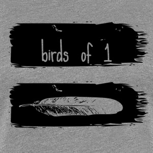Birds Of 1 Feather - Women's Premium T-Shirt