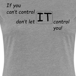 The Control Design Collection - Women's Premium T-Shirt
