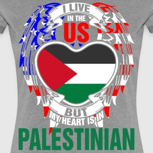 I Live In The Us But My Heart Is In Palestinian - Women's Premium T-Shirt