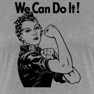 We can do it Rosie the Riveter - Women's Premium T-Shirt
