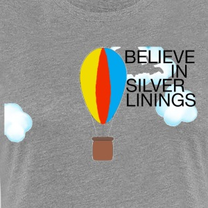 Theres always a silver lining - Women's Premium T-Shirt