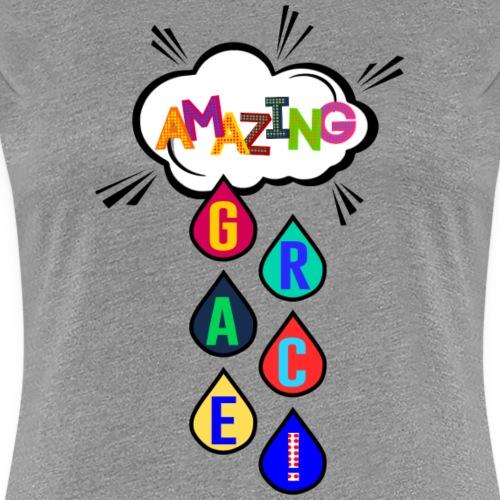 Amazing Grace! - Women's Premium T-Shirt