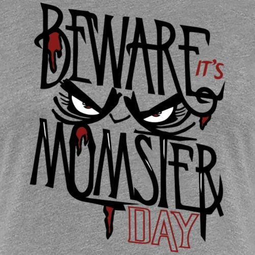 Momster Day - Women's Premium T-Shirt