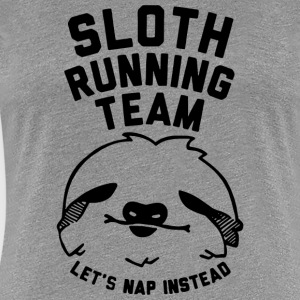 Sloth Running Team Lazy Sloth Ask Me Why Funny Cos - Women's Premium T-Shirt