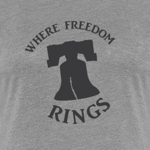 Freedom Rings - Women's Premium T-Shirt
