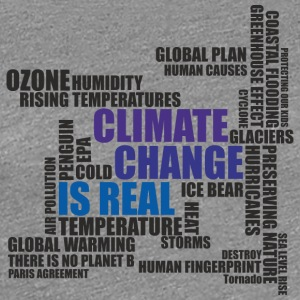 Climate Change Is Real - T-Shirt - Women's Premium T-Shirt