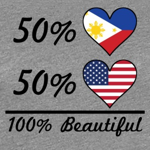 50% Filipino 50% American 100% Beautiful - Women's Premium T-Shirt