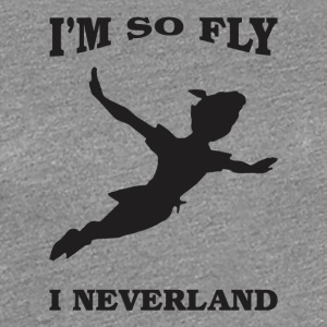 i'm so fly i neverland - Women's Premium T-Shirt