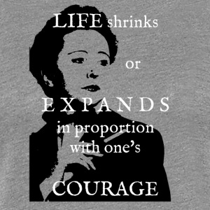 Life Shrinks or Expands - Women's Premium T-Shirt