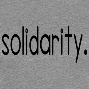 solidarity - Women's Premium T-Shirt