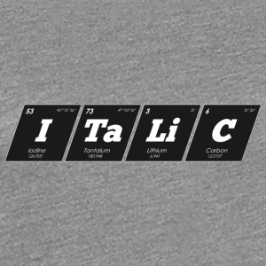 Periodic Elements: ITaLiC - Women's Premium T-Shirt