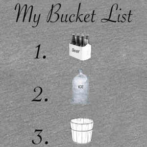 Bucket List - Women's Premium T-Shirt