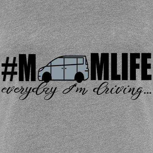 Momlife - Driving - Women's Premium T-Shirt
