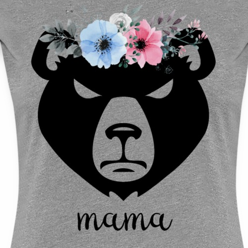 Mama Bear - Women's Premium T-Shirt