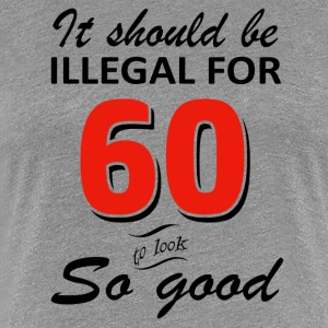Funny 60th year old birthday designs - Women's Premium T-Shirt