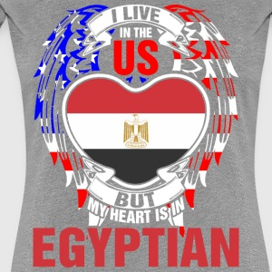 I Live In The Us But My Heart Is In Egyptian - Women's Premium T-Shirt