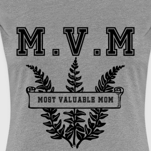 Most valuable Mom MVM - Women's Premium T-Shirt