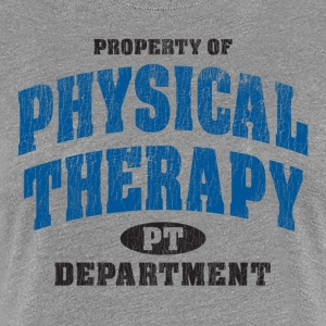 Property Of Physical Therapy. - Women's Premium T-Shirt
