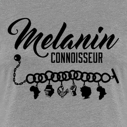 Melanin Connoisseur - Women's Premium T-Shirt