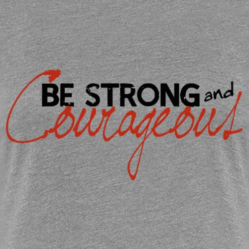 bestrongcourageous - Women's Premium T-Shirt