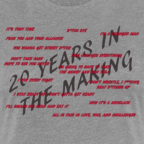 CHALLENGE QUOTES (20 YEARS) - Women's Premium T-Shirt