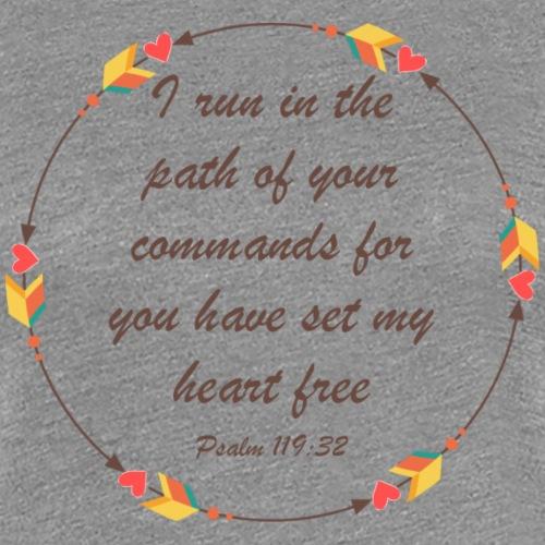 Psalm 119 32 - Women's Premium T-Shirt