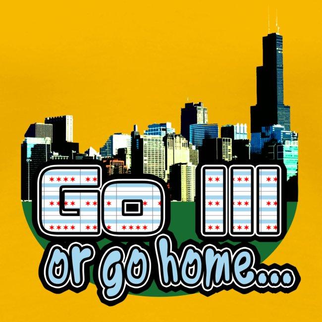 Go Ill or Go Home