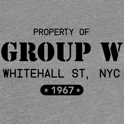 Property of Group W - Women's Premium T-Shirt
